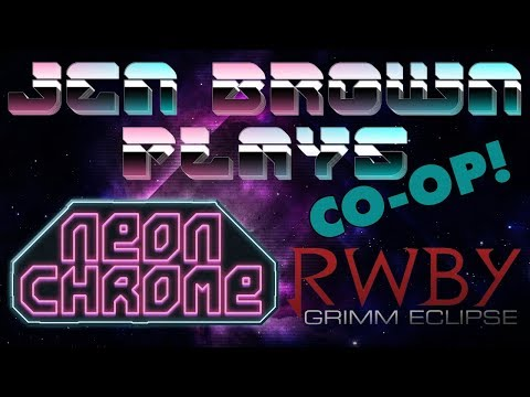 Jen Brown is a Cyberpunk... but then plays RWBY Grimm Ese instead.