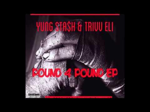 Yung Sta$h & Trivv Eli - Africa Promo