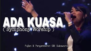 Ada Kuasa ( Symphony Worship) GBI Sukawarna Bandung | Edo Hutabarat