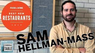 Sam Hellman-Mass Talks Extreme Opening Stress | Communal Table | Food & Wine
