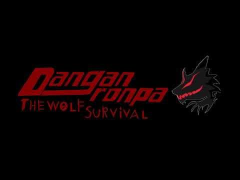 Dangarnonpa:The Wolf Survival OST UnHappy