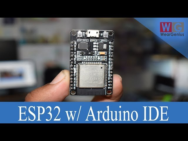 ESP32 : Programming using Arduino IDE - WeArGenius
