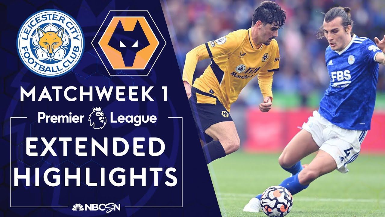 Download Leicester City v. Wolves | PREMIER LEAGUE HIGHLIGHTS | 8/14/2021 | NBC Sports