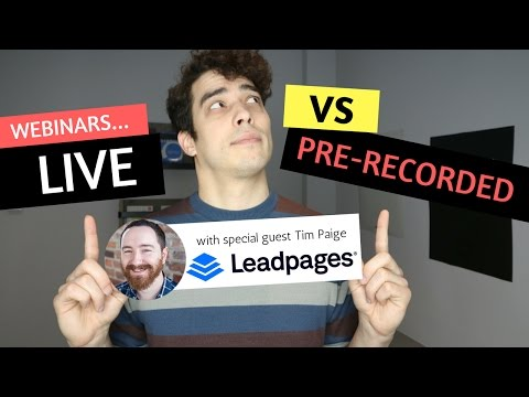 Live vs Automated Webinars with Tim Paige of Leadpages