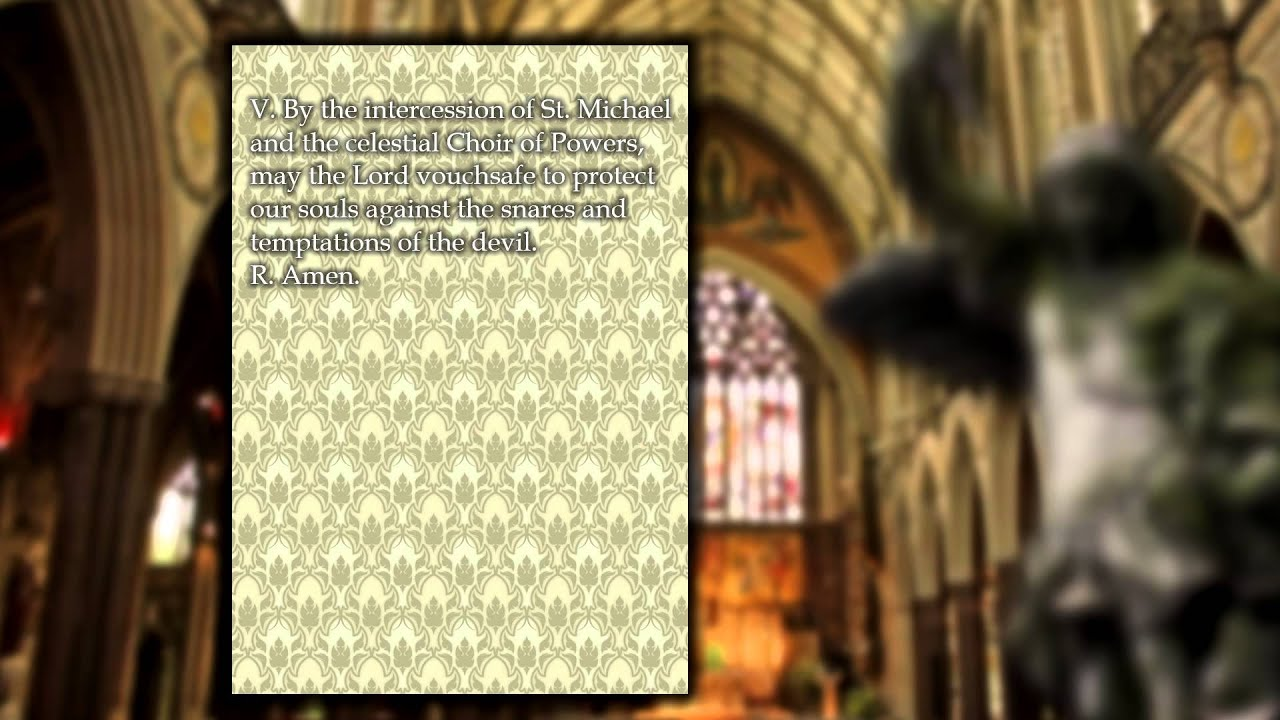 The Chaplet Of Saint Michael The Archangel Youtube
