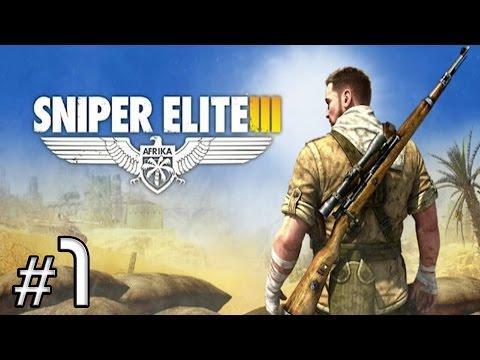 Sniper Elite 3 [Ep.1] |