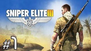 Sniper Elite 3 [Ep.1]