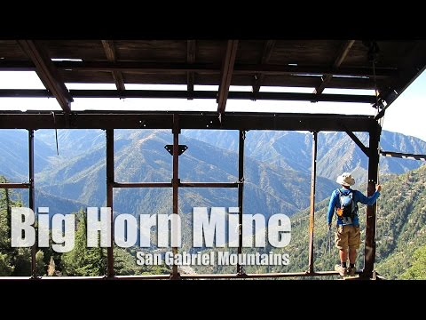 Big Horn Mine - Hiking Los Angeles - (HD)
