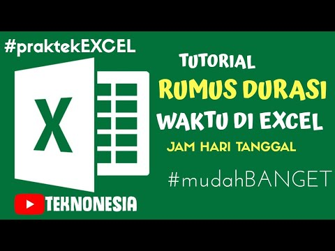 Cara Membuat Rumus Durasi Waktu Jam Dan Hari/Tanggal di Microsoft Excel