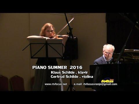 RTV focus VRanje PIANO SUMMER 2016 Klaus Schilde . klavir Gertrud Schilde . violina Nemacka 07082016