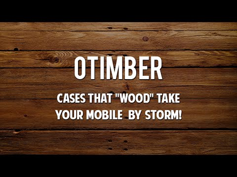 Otimber Bringing A Touch Of Wood In Our Everyday Lives