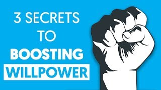 The 3 Secrets to Boosting Your WILLPOWER!