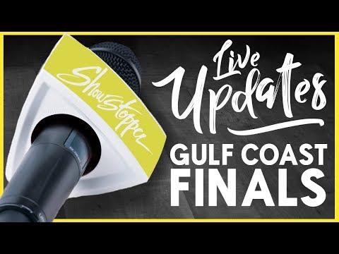 Showstopper 2017 Gulf Coast Finals - Live Update