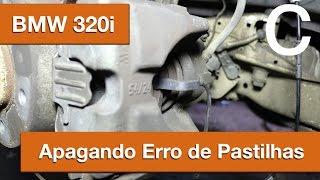 Dr CARRO Como Apagar Erro Pastilhas BMW 320i