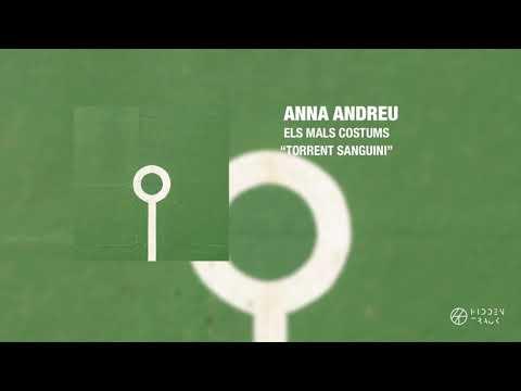 Anna Andreu 'Torrent Sanguini' (Audio oficial)