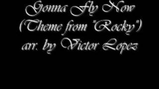 "Gonna Fly Now (Theme from ""Rocky"") - Victor Lopez"