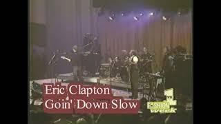 Eric Clapton - Going Down Slow(12/09/1996)