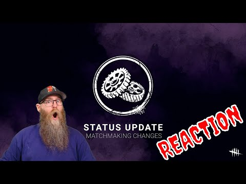 Dead By Daylight Status Update Matchmaking Changes Reaction from YouTube · Duration:  6 minutes 53 seconds