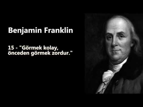 Benjamin Franklin   Tarihe Damga Vuran 25 Sözü