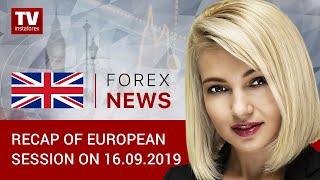 InstaForex tv news: 16.09.2019: Quotes reverse trend amid attacks on Saudi oil fields (EUR/USD, GOLD, GBP/USD)