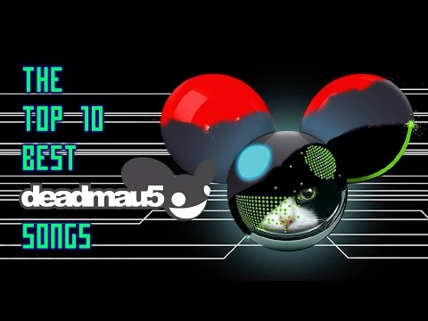 The Top 10 Best Deadmau5 Songs