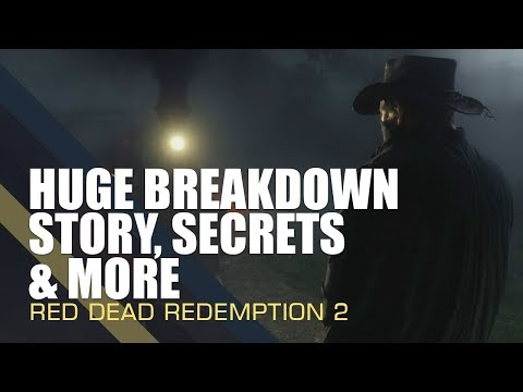 Red Dead Redemption 2 - HUGE BREAKDOWN! Story, Secrets, Characters & More!