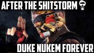 After the ShitStorm: Duke Nukem Forever