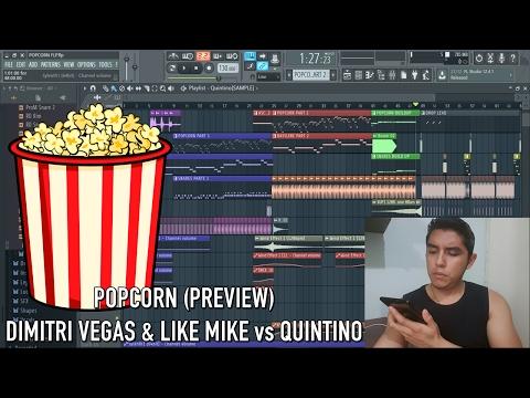 PopCorn (Dimitri Vegas & Like Mike vs Quintino Remix) PREVIEW