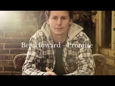 Ben Howard - Promise (Lyric Video)
