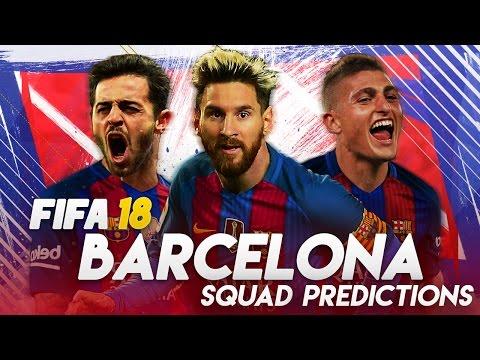 FIFA 18 Barcelona Squad Prediction!! Marco Verratti To Barcelona?!