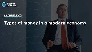 What are the different types of money in a modern economy?