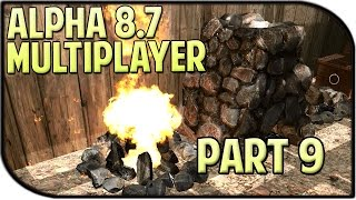 7 Days To Die Multiplayer Gameplay Part 9 - Building The Base! (alpha 8.7)