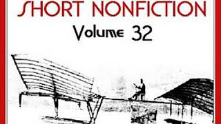Short Nonfiction Collection Vol. 032 by VARIOUS read by Various | Full Audio Book