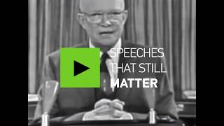 Speeches that still matter: Eisenhower's military industrial complex speech