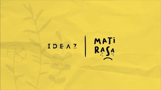 Ideaz - Mati Rasa (Official Lyrics Video)