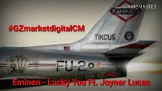 Eminem - Lucky You ft. Joyner Lucas [Oficial Audio]