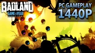 BADLAND: Game of the Year Edition | PC Gameplay | 1440P / 2K