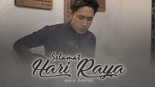 Cover images Aziz Harun - Selamat Hari Raya (LIVE)