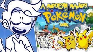 """""""A Modern Major Pokemon"""" Song"""