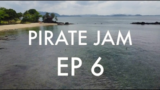 Pirate Jam - Episode 6