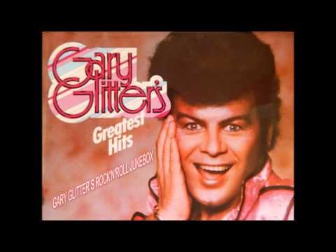 Gary Glitter - Gary Glitter`s Greatest Hits : Entire Album