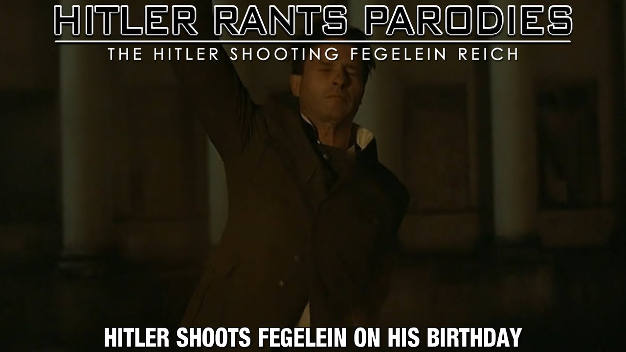 Hitler shoots Fegelein on his birthday