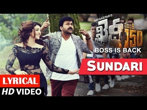 Sundari Video Song With Lyrics | Khaidi No 150 | Chiranjeevi, Kajal Aggarwal,DSP | Telugu Songs 2017