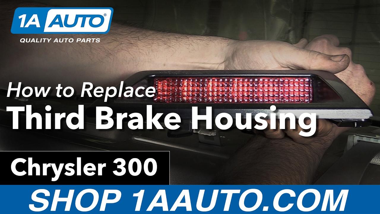 How To Replace Install Third Brake Light Housing 05 07 Chrysler 300 2005 Fuse Diagram