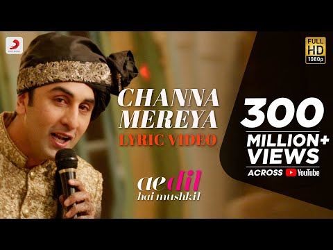 Channa Mereya - Lyric Video | Ae Dil Hai Mushkil | Karan Joh