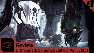 Zocked! - Gaming / Review / Dishonored: Definitive Edition [German/HD]