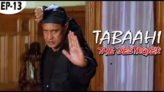 Tabaahi The Destroyer 1999 Part 13 Bollywood Hindi Movie