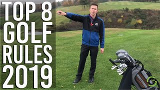 RULES OF GOLF 2019 - THE TOP 8 CHANGES