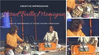 Classical performance | at tagore theatre chandigarh | ustad balle momiyan |