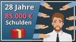 Ich bin 28 und habe 85.000€ Schulden - Was tun?
